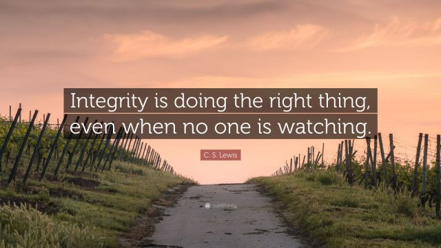 2003170-C-S-Lewis-Quote-Integrity-is-doing-the-right-thing-even-when-no